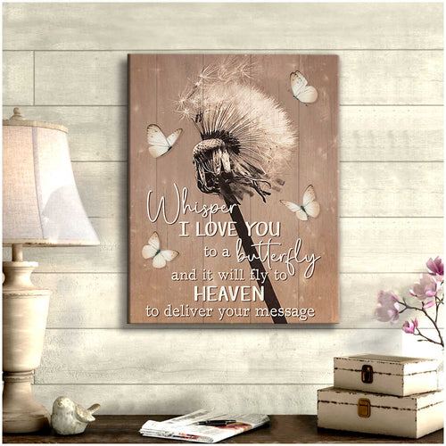 Whisper I Love You To A Butterfly And It Will Fly To Heaven Canvas Wall Art – Butterfly Canvas - Anniversary Birthday Christmas Housewarming Gift Home Decor