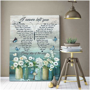 I Never Left You Wall Art Decor – Butterfly Canvas Wall Art - Anniversary Birthday Christmas Housewarming Gift Home Decor