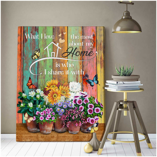 I love the most about my home Family Wall Art Decor – Butterfly Canvas - Anniversary Birthday Christmas Housewarming Gift Home Decor