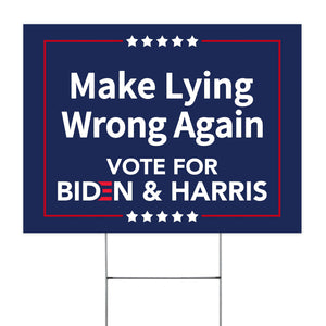 Make Lying Wrong, Joe Biden Kamala Harris Sign, Political Yard Sign, Democrat Lawn Sign, Election 2020, Anti Trump