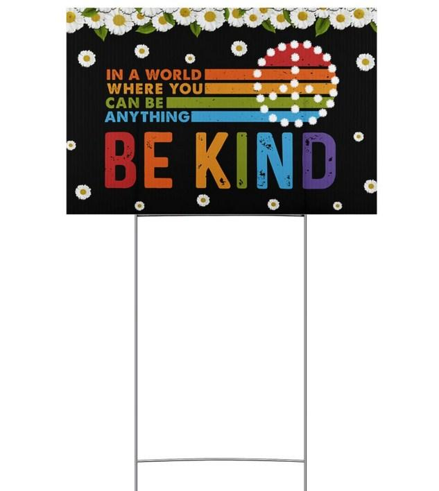 Be kind yard sign