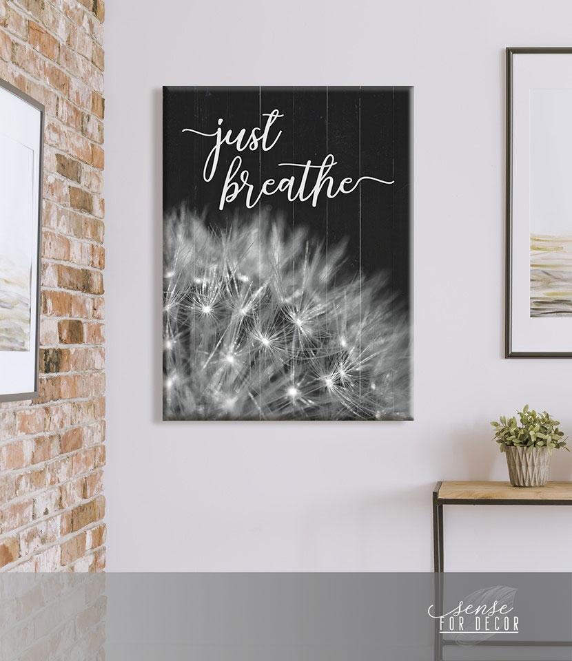 Family Canvas Prints - Just Breathe - Home Decor - GIft for family