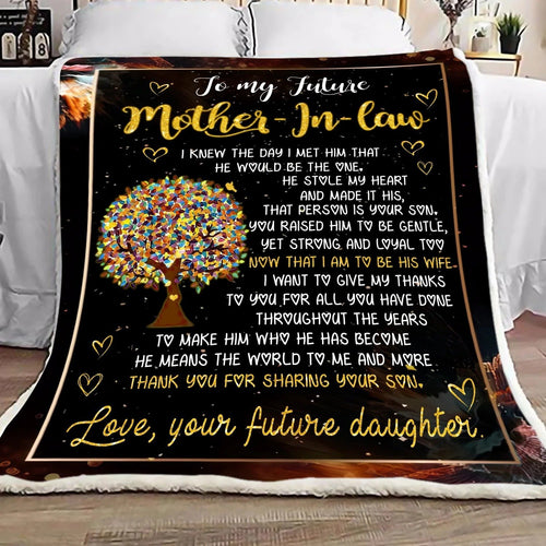 Mother-in-law Blanket - To my future mother-in-law I knew the day I met him he would be the one - Fleece Blanket - Family Presents