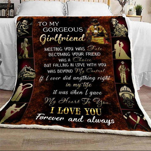 Girlfriend Blanket - Firefighter To my girlfriend meeting you was fate becoming your friend was a choice - Fleece Blanket - Family Presents
