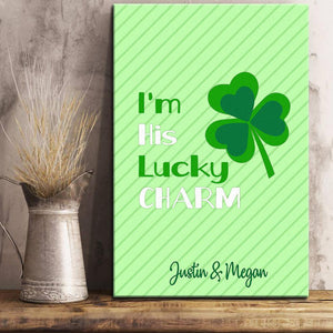 I'm His Lucky Charm Canvas