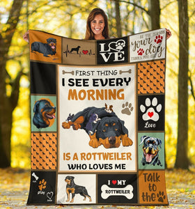 Dog Blanket First Thing I See Every Morning Rottweiler Dog Fleece Blanket