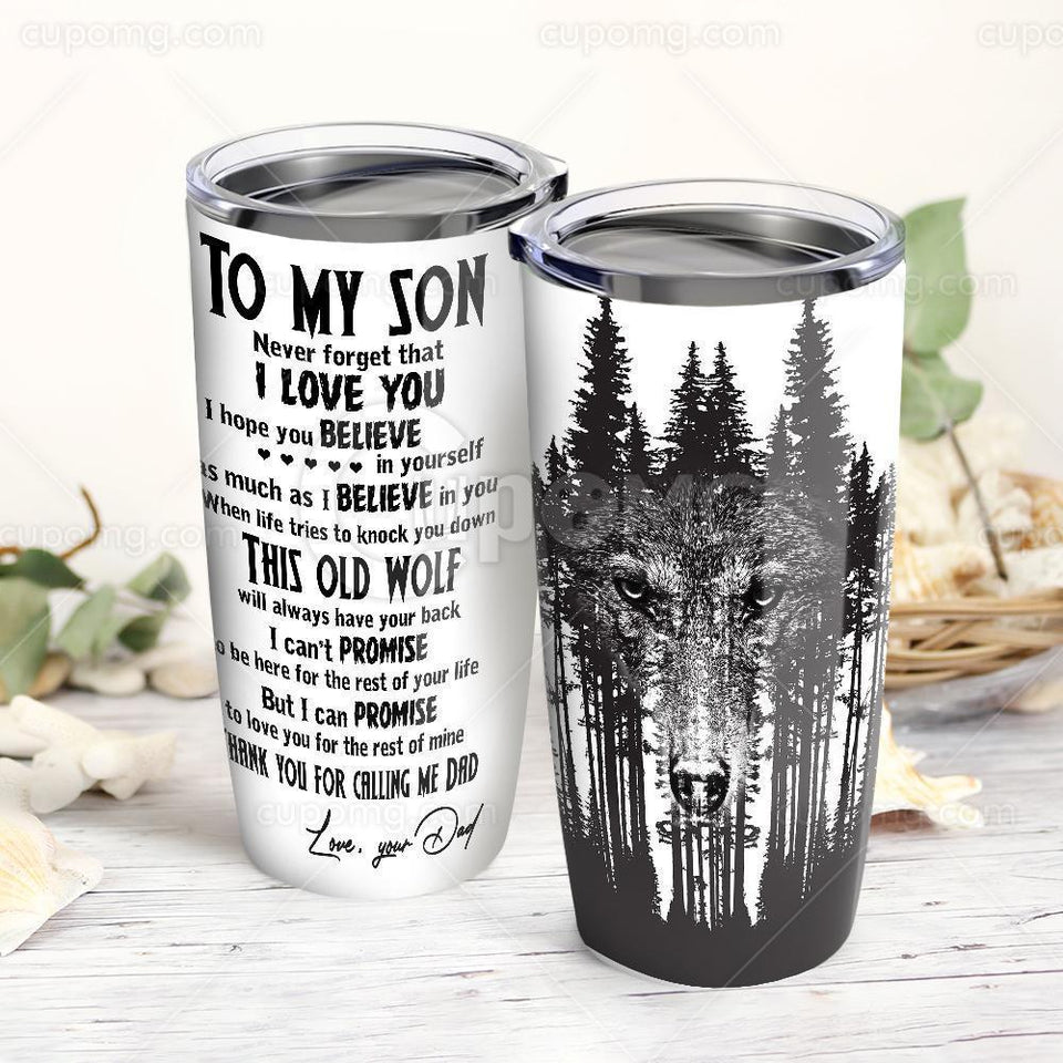 Dad To Son,Is Old Wolf Will Have Your Back Stainless Steel Insulated Tumbler Cup 20Oz
