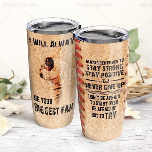 My Son, Stay Strong &Ever Give Up Baseball Stainless Steel Insulated Tumbler Cup 20Oz