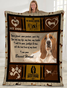 Dog Blanket Your Friend Your Partner Your Dog You Are My Life Basset Hound Dog Fleece Blanket