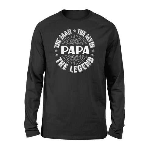 Papa The Man The Myth The Legend - Standard Long Sleeve - Family Presents