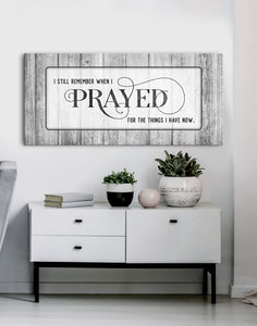 Christian Wall Art: I Still Remember When I Prayed (Wood Frame Ready To Hang)