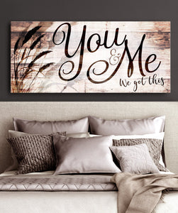 Couple Wall Art - You and Me We Got This Canvas