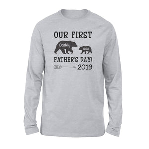 Our First Daddy Long Sleeve - Family Presents