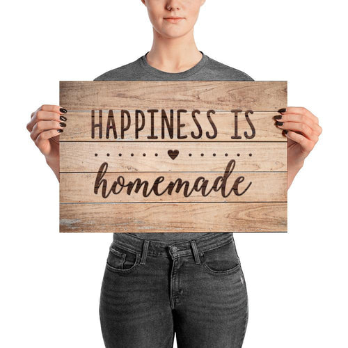 Happiness Is Homemade Poster