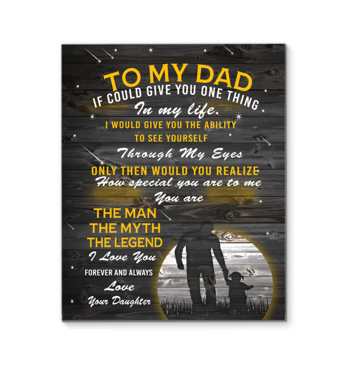 Daughter To Dad That You Are The Man The Myth The Legend Canvas Print