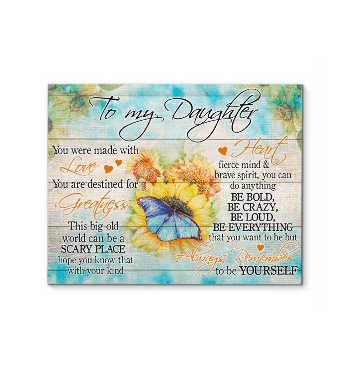 Canvas Prints with stunning butterfly centered for daughter together with a warm-hearted message, perfect gift to her for all occasions Home decors Ready to hang