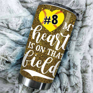 Custom My Heart Is On That Field Softball Tumbler