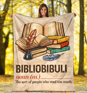 Book Lovers Blanket - Bibliobibuli The Sort People Who Read Too Much Fleece Blanket - Family Presents