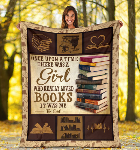 Book Lovers Blanket - Once Upon A Time There Was A Girl Who Really Loved Books Fleece Blanket - Family Presents
