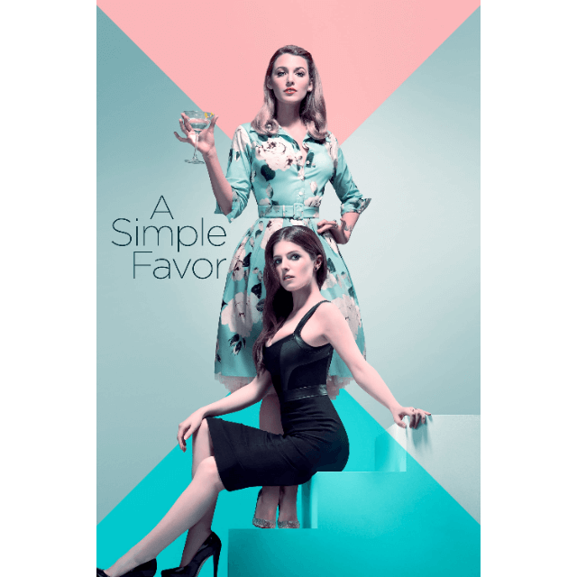 A Simple Favor | 4K UHD Vudu or iTunes Code - Movie Sometimes