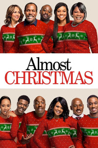 Almost Christmas | HD Movies Anywhere Code Ports to Vudu, iTunes - Movie Sometimes