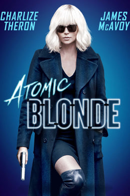 Atomic Blonde | HD Movies Anywhere Code Ports to Vudu, iTunes - Movie Sometimes