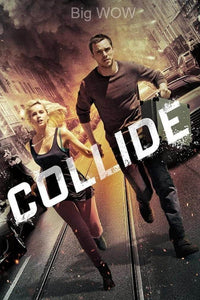 Collide | HD Movies Anywhere Code Ports to Vudu, iTunes, GP - Movie Sometimes
