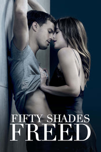 Fifty Shades Freed | HD Movies Anywhere Code Ports to Vudu, iTunes, GP - Movie Sometimes
