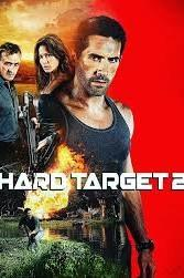 Hard Target 2 | HD Movies Anywhere Code Ports to Vudu, iTunes, GP - Movie Sometimes