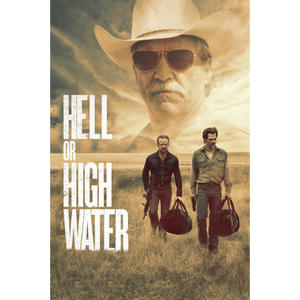 Hell Or High Water |  HD Movies Anywhere Code Ports to Vudu, iTunes, GP - Movie Sometimes