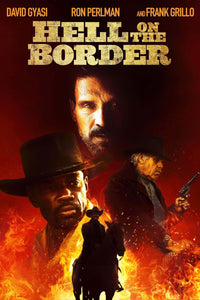 Hell on the Border | 4K UHD Vudu or iTunes Code - Movie Sometimes
