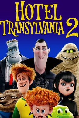 Hotel Transylvania 2 | HD Movies Anywhere Code Ports to Vudu, iTunes, GP - Movie Sometimes