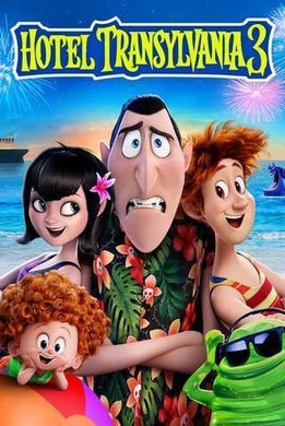 Hotel Transylvania 3 | HD Movies Anywhere Code Ports to Vudu, iTunes, GP - Movie Sometimes