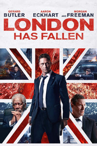 London Has Fallen | HD Movies Anywhere Code Ports to Vudu, iTunes, GP - Movie Sometimes