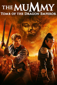 Mummy Tomb Of The Dragon Emperor HD (MA/Vudu)