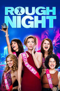 Rough Night | HD Movies Anywhere Code Ports to Vudu, iTunes, GP - Movie Sometimes