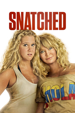 Snatched | HD Movies Anywhere Code Ports to Vudu, iTunes, GP - Movie Sometimes