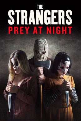 Strangers: Prey at Night | HD Movies Anywhere Code Ports to Vudu, iTunes, GP - Movie Sometimes