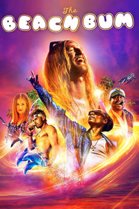 The Beach Bum | HD Movies Anywhere Code Ports to Vudu, iTunes, GP - Movie Sometimes