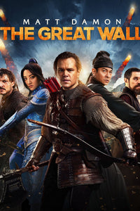 The Great Wall | HD Movies Anywhere Code Ports to Vudu, iTunes, GP - Movie Sometimes