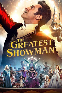The Greatest Showman | HD Movies Anywhere Code Ports to Vudu, iTunes, GP - Movie Sometimes