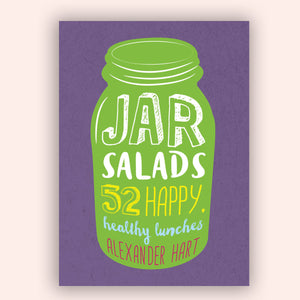 Load image into Gallery viewer, Jar Salad - 52 happy, healthy Lunches to make in advance