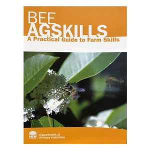 AG Bee Skills A Practical Guide - Pure Peninsula Honey
