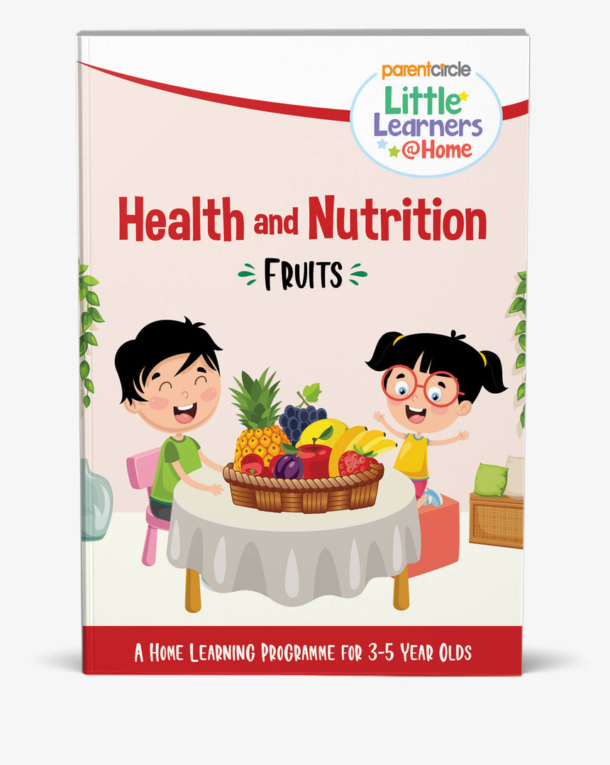 Little Learner@Home Book Series: Health and Nutrition (Book 2) - Fruits