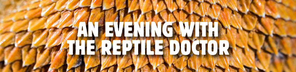 An Evening with The Reptile Doctor