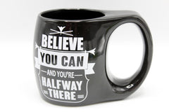 Believe You Can And You're Halfway There Ceramic Mug (BA603)