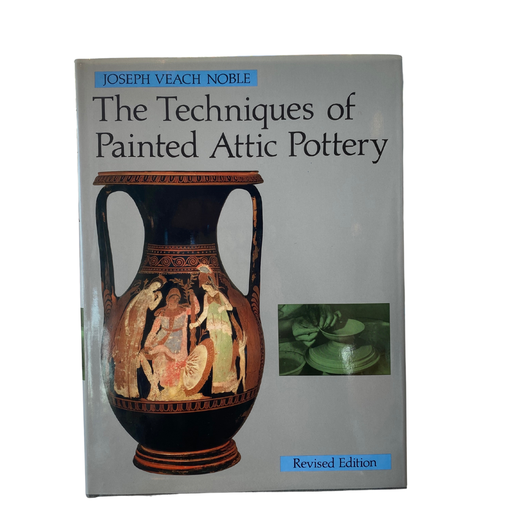 The Techniques of Painted Attic Pottery