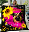 Custom Blanket German Shepherd My Sunshine Blanket - Fleece Blanket
