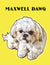 Maxwell Dawg Fleece Blanket