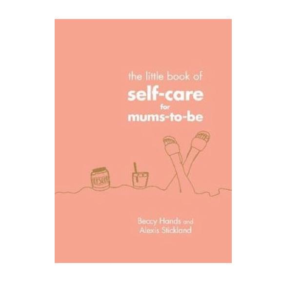 Little Book of Self-Care for Mums to be